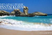 Tempat Wisata Pantai Klayar Pacitan