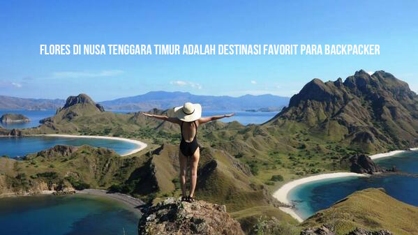 Tips Backpacker Di Flores